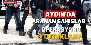 Aydın'da bir günde 15 şahıs yakalandı