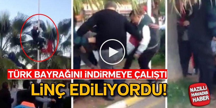 Türk bayrağını indirmeye çalışınca linç ediliyordu